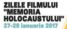 Zilele Filmului - Memoria Holocaustului
