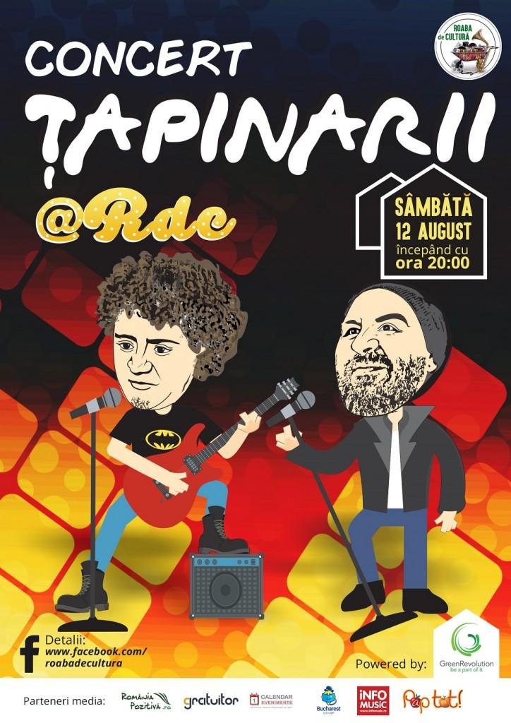 Concert Tapinarii 12 august - Roaba de Cultura