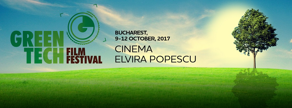 GreenTech Film Festival - 9-12 octombrie 2017 - Media Image Factory