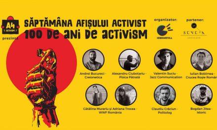 SĂPTĂMÂNA AFIȘULUI ACTIVIST – 100 de ani de activism, 1-11 noiembrie
