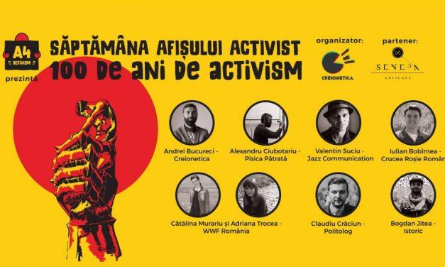 SĂPTĂMÂNA AFIȘULUI ACTIVIST – 100 de ani de activi...
