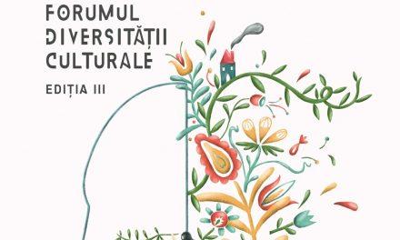 Forumul Diversității Culturale, 9-11 noiembrie